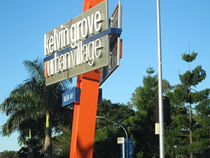 Kelvin Grove Urban Village - Kelvin Grove Urban Village sign, 2008