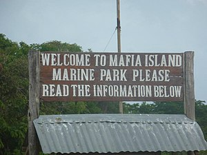 Tanzania Marine Parks and Reserves Unit - Sign at entrance of Mafia Island Marine park