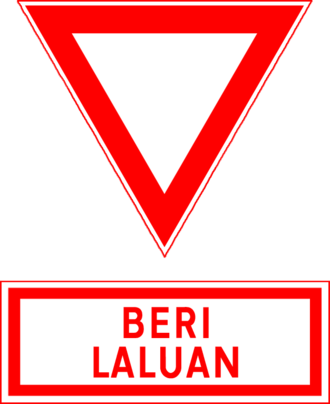 Yield sign - Image: Malaysian Yield sign Beri Laluan