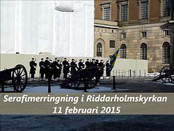 Fil:   Serafimerringningen 11 februar 2015. webm