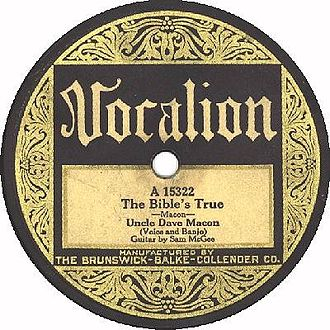 Uncle Dave Macon - A record label of Uncle Dave Macon's The Bible's True, published by Vocalion Records