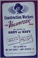 """Construction Workers Can Volunteer Now for Service in the Army or Navy"" - NARA - 514084.tif"