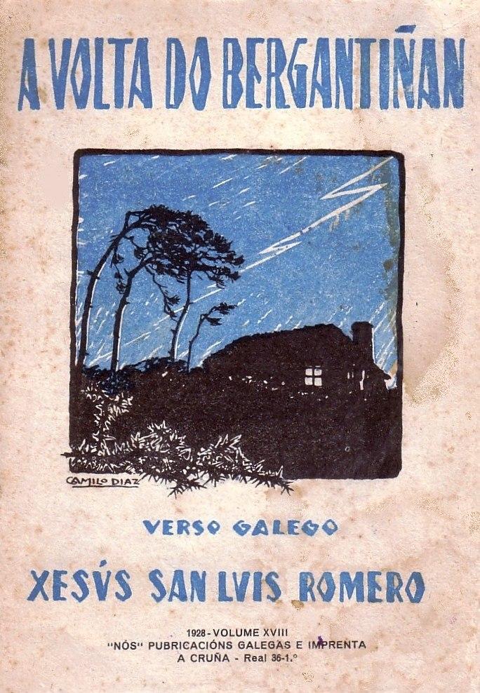 A volta do bergantiñán de Xesús San Luis Romero, A Cruña, Editorial Nós, 1928