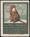 Alfred Probst, Pelzwarenhaus, Nürnberg, Reklamemarke Bisam.jpg