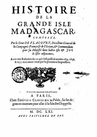 Étienne de Flacourt - l'Histoire de la Grande Isle Madagascar