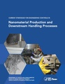 Current Strategies for Engineering Controls in Nanomaterial Production and Downstream Handling Processes.pdf
