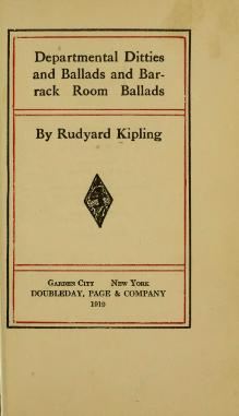 Departmental Ditties and Ballads and Barrack-Room Ballads, Kipling, 1899.djvu