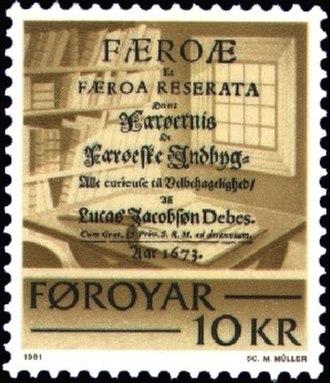 Lucas Debes - Debes, Lucas Jacobsøn: Færoæ et Færoa Reserata, Denmark 1673 Stamp FR 63 of the Faroe Islands Engraver: Max Müller Issued: 19 October 1981