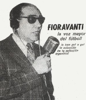 Radio in Argentina - Football announcer Fioravanti, who helped maintain radio's dominance in sports broadcasting after the advent of television.