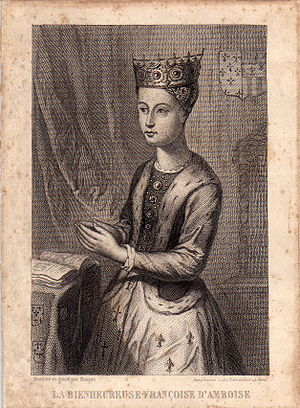 House of Amboise - Françoise of Amboise (1427-1485) duchess of Brittany.