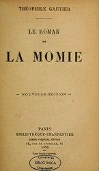 Théophile Gautier: Le Roman de la momie
