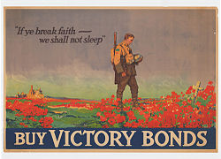 "Painting of a soldier staring down at a white cross surrounded by red poppies. The text ""If ye break faith ~ we shall not sleep"" and ""Buy Victory Bonds"" are written at the top and bottom respectively."