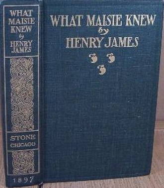 What Maisie Knew - First edition cover of What Maisie Knew