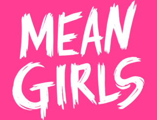 Musical based on the 2004 film Mean Girls