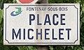 Plaque place Michelet Fontenay Bois 2.jpg