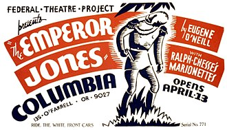 The Emperor Jones - Poster for a 1937 Federal Theater Project production of The Emperor Jones