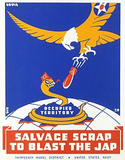 """Salvage Scrap to Blast the Jap"""