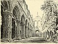 The ruined abbeys of Yorkshire (1883) (14779213125).jpg