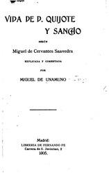 Miguel de Unamuno: Vida de Don Quijote y Sancho según Miguel de Cervantes