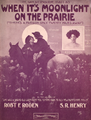 WhenItsMoonlightOnThePrairie1908.png