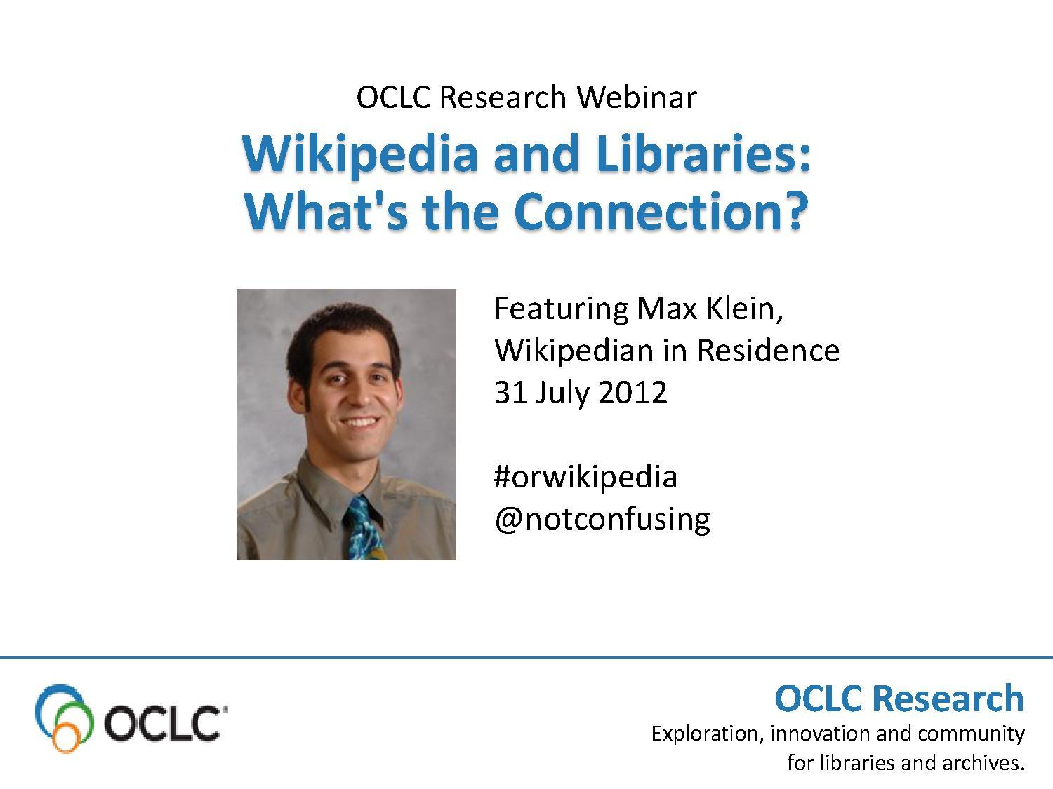 Wikipedia and Libraries - The Connection