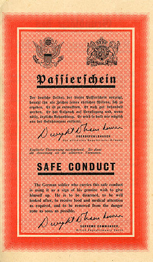 Psychological Warfare Division - Safe Conduct Pass - Probably PWD/SHAEF's most famous and successful propaganda leaflet. Many German soldiers surrendering waved copies of this leaflet and treated it as an official document and promise of good treatment. The reverse listed various points from the Geneva and Hague Conventions on treatment of prisoners of war.