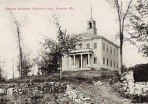 Gorham, Maine - Gorham Academy Building, c. 1906