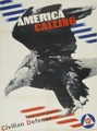 America Calling - Take Your Place in Civilian Defense Propaganda Poster.tif