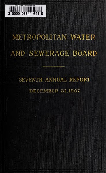 File:Annual report of the Metropolitan Water and Sewerage Board (IA annualreportofme71907mass).pdf