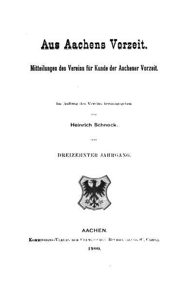 File:Aus Aachens Vorzeit 13 Jg 1900.djvu