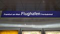 Bahnhofsschild Frankfurt Flughafen Fernbahnhof 170417.jpg