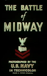 <i>The Battle of Midway</i> (film) 1942 documentary film directed by John Ford