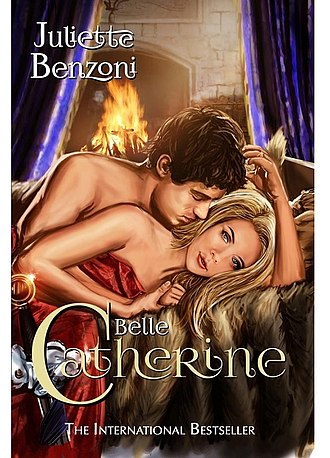 Juliette Benzoni - Front cover of Belle Catherine 2017