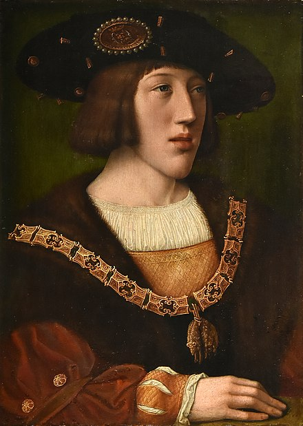 A 1516 portrait of King Charles I of Castile and Aragon, later Holy Roman Emperor Charles V, by Bernard van Orley. Charles would rule one of the largest empires in European history--through his father Philip, Burgundy and the Netherlands; through his mother Joanna, Castile, Aragon, and Naples; and through his grandfather Maximilian and his election in 1519 as Holy Roman Emperor, Germany, Austria, and much of Northern Italy. Bernard van Orley (1487-1541) Karel V - Koninklijk klooster van Brou (cropped).jpg