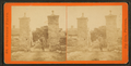 City gates, from Robert N. Dennis collection of stereoscopic views 7.png