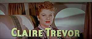 Claire Trevor - In The High and the Mighty (1954), which earned her an Academy Award nomination for Best Supporting Actress