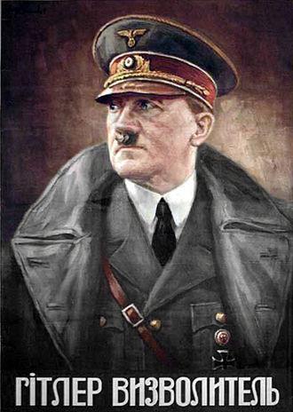 "Reichskommissariat Ukraine - Nazi propaganda poster in Ukrainian that says ""Hitler, the Liberator!""."