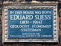 In this house was born Eduard Suess (1831-1914) geologist economist statesman.jpg
