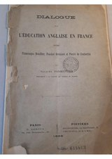 Jacques Parmentier Dialogue sur l Education Anglaise en France 1889.djvu