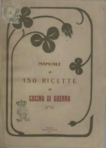 Manuale 150 ricette di cucina di guerra