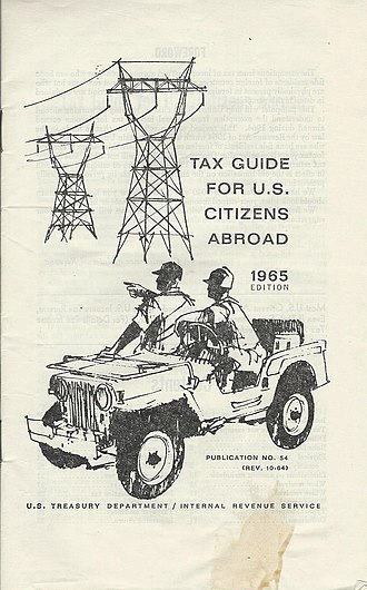 Expatriate - Long among the complexities of living in foreign countries has been the management of finances, including the payment of taxes; here, a 32-page IRS publication from 1965 for Americans living abroad