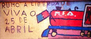 Armed Forces Movement - A mural dedicated to the MFA, it reads: Towards freedom. Long live the 25th of April!