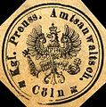 Siegelmarke Königlich Preussische Amtsanwaltschaft - Cöln W0218135.jpg
