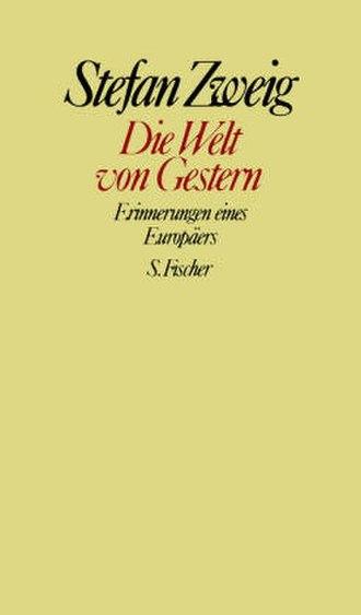 The World of Yesterday - The World of Yesterday (Die Welt von Gestern: Erinnerungen eines Europäers) book cover, 1942