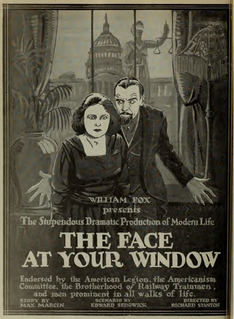 <i>The Face at Your Window</i> 1920 film by Richard Stanton