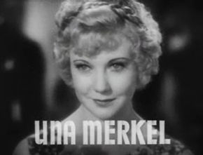 http://upload.wikimedia.org/wikipedia/commons/thumb/3/3e/Una_Merkel_in_Baby_Face_Harrington_trailer.jpg/290px-Una_Merkel_in_Baby_Face_Harrington_trailer.jpg