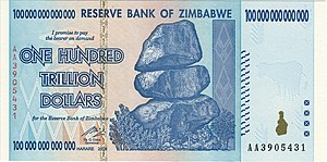 Zimbabwean dollar - The 100 trillion Zimbabwean dollar banknote (1014 dollars), equal to 1027 pre-2006 dollars.