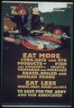 """Eat More corn, oats, and rye products- Fish and Poultry- Fruits, vegetables and potatoes baked, boiled and broiled... - NARA - 512585.tif"
