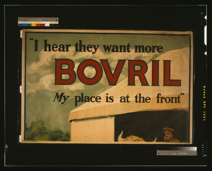 "File:""I hear they want more Bovril. My place is at the front"" - S.H.B. Ltd. LCCN2003668493.tif"