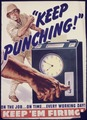 """Keep punching"" On the job... On time... Every working day^ Keep `em firing^ - NARA - 535105.tif"